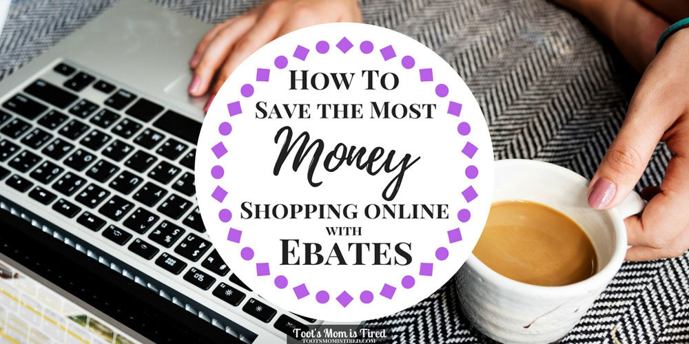 How to Save the Most Money Shopping Online with Ebates
