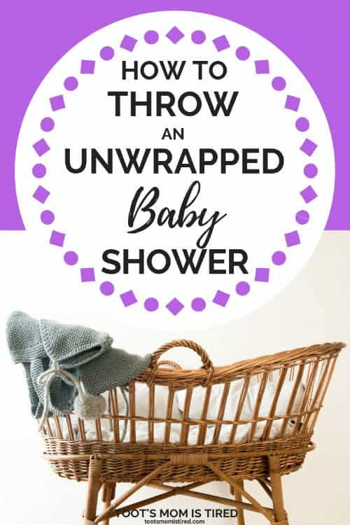 How To Throw An Unwrapped Baby Shower Toot S Mom Is Tired