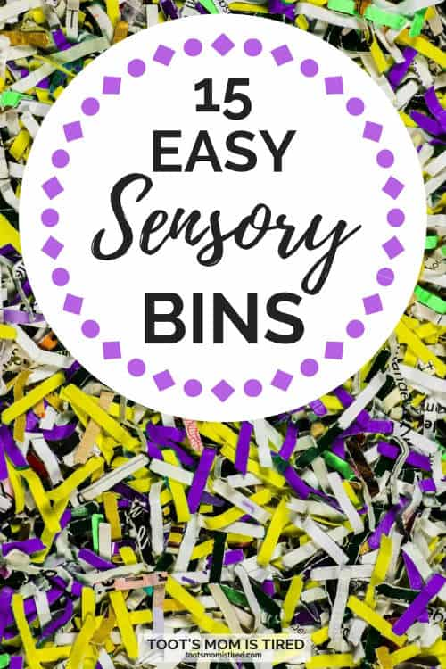 15 Easy Sensory Bins for Toddlers and Preschoolers - Toot's Mom is Tired