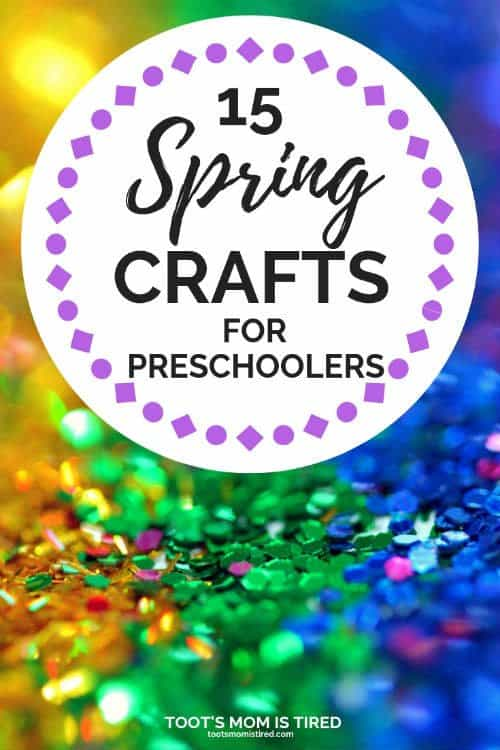 15 Spring Crafts for Preschoolers - Toot's Mom is Tired